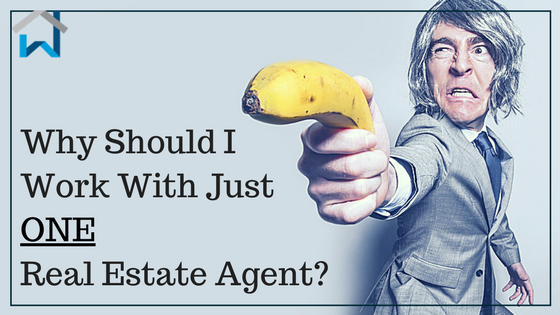 Why Should I Work With Just One Real Estate Agent?