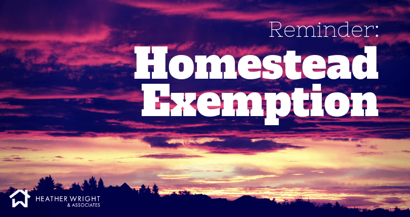 Don't Forget to File for Your Homestead Exemption